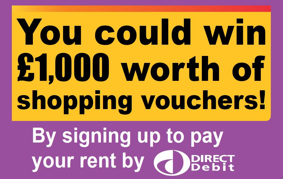 Pay your rent by Direct Debit for the chance to win £1,000 worth of vouchers